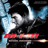 Mission: Impossible III (Music From the Original Motion Picture Soundtrack) - Michael Giacchino, Michael Giacchino